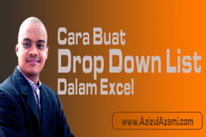 cara nak buat dynamic drop down list dalam excel